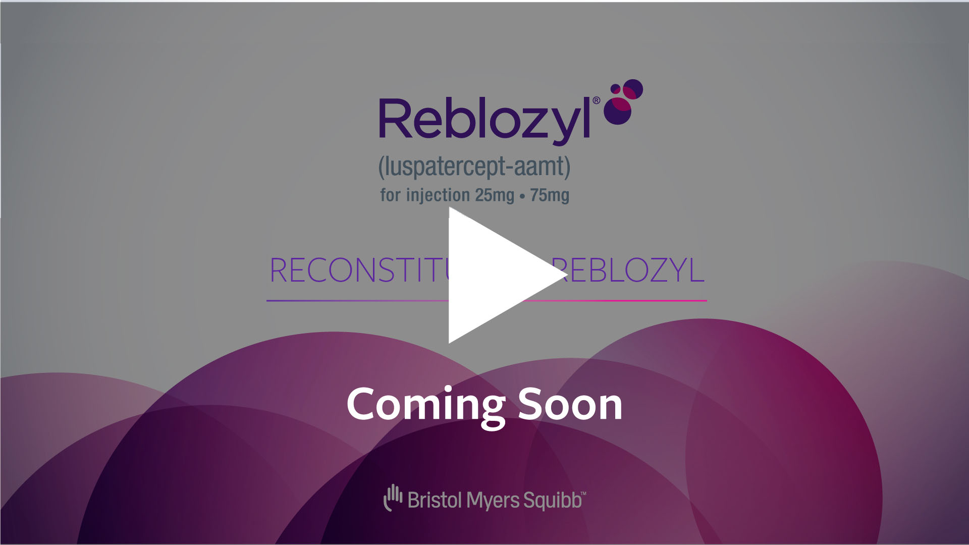 REBLOZYL® Reconstitution.